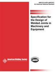 AWS- D14.4/D14.4M:2012 Specification for Welded Joints in Machinery and Equipment