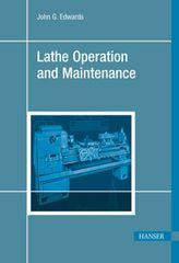 PLASTICS-03407 2003 Lathe Operation and Maintenance, (Hanser)