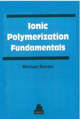 PLASTICS-02073 1996 Ionic Polymerization Fundamentals, (Hanser)
