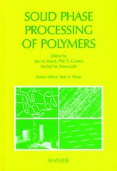 PLASTICS-03070 2000 Solid Phase Processing of Polymers, (Hanser)