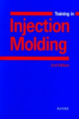 PLASTICS-03025 2001 Training in Injection Molding, 2nd Edition, (Hanser)