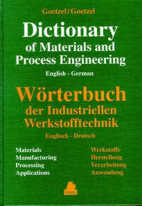 PLASTICS-02219 1995 Dictionary of Materials and Process Engineering: Materials, Manufacturing, Processing, Applications (German/English), (Hanser)
