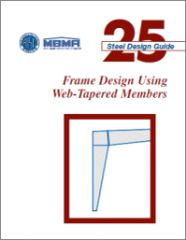 AISC-825-11 Design Guide 25: Frame Design Using Web-Tapered Members