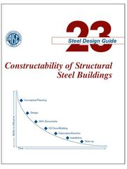 AISC-823-09 Design Guide 23: Constructability of Structural Steel Buildings
