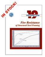 AISC-819-03 Design Guide 19: Fire Resistance of Structural Steel Framing