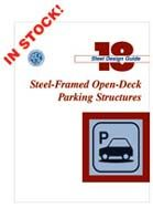 AISC-818-03 Design Guide 18: Steel-Framed Open-Deck Parking Structures