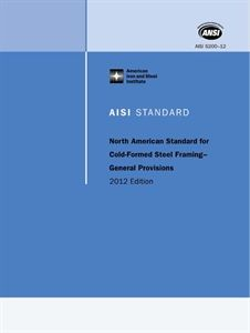 AISI S200-12 North American Standard for Cold-Formed Steel Framing