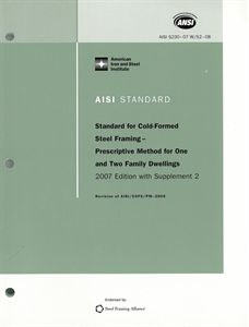 AISI S230-07w-S3-12 (2012) - North American Standard For Cold-Formed Steel Framing - Prescriptive Method For One And Two Family Dwellings, 2007 Edition With Supplement 3 (Reaffirmed 2012)