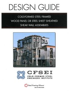AISI-CFSFW-09 Design Guide: Cold-Formed Steel Framed Wood Panel Or Steel Sheet Sheathed Shear Wall Assemblies