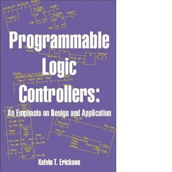 ISA-116011 Programmable Logic Controllers: An Emphasis on Design and Application Second Edition