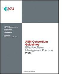 ISA-116023 ASM Consortium Guidelines Effective Alarm Management Practice 2009