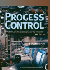 ISA-116117 Process Control: A Primer for the Non-specialist and the Newcomer, 2nd Edition