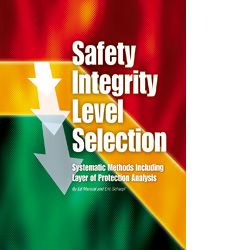ISA-116134 Safety Integrity Level Selection -- Systematic Methods Including Layer of Protection Analysis