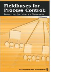 ISA-116172 Fieldbuses for Process Control: Engineering, Operation, and Maintenance