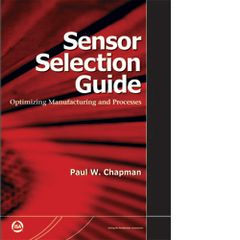 ISA-116205 Sensor Selection Guide: Optimizing Manufacturing and Processes 2nd Edition