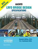 AASHTO-LRFDUS-7-I1 AASHTO LRFD Bridge Design Specifications, Customary U.S. Units, 7th Edition, 2015 Interim Revisions
