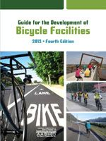 AASHTO-GBF-4 Guide for the Development of Bicycle Facilities, 4th Edition (Video Presentation Available)