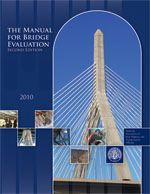 AASHTO-MBE-2-M Manual for Bridge Evaluation, 2nd Edition, with 2011, 2013, 2014, and 2015 Interim Revisions