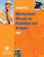 AASHTO-MM-4 Maintenance Manual for Roadways and Bridges, 4th Edition
