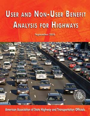 AASHTO-UBA-3 User and Non-User Benefit Analysis for Highways, 3rd Edition