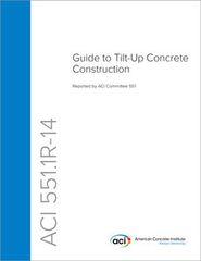 ACI-551.1R-14 Guide to Tilt-Up Concrete Construction (Video Presentation)