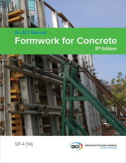 ACI-SP-4 (8TH) Formwork for Concrete, 8th Edition (Video Presentation)