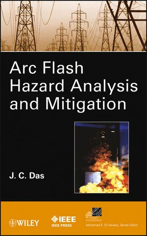 IEEE-16381-8 ARC Flash Hazard Analysis and Mitigation