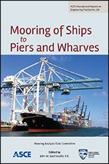 ASCE-41355 - Mooring of Ships to Piers and Wharves