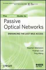IEEE-16884-4 The ComSoc Guide to Passive Optical Networks: Enhancing the Last Mile Access
