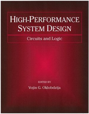 IEEE-34716-8 High-Performance System Design: Circuits and Logic