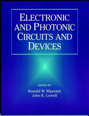 IEEE-33496-0 Electronic and Photonic Circuits and Devices