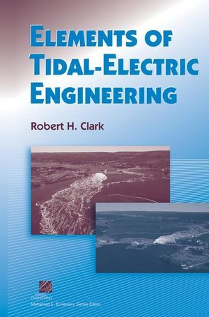 IEEE-10709-6 Elements of Tidal-Electric Engineering