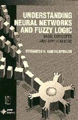 IEEE-31128-2 Understanding Neural Networks and Fuzzy Logic: Basic Concepts and Applications