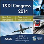 ASCE-41358 - T&DI Congress 2014 - Planes, Trains, and Automobiles