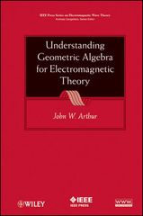 IEEE-94163-8 Understanding Geometric Algebra for Electromagnetic Theory
