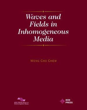 IEEE-34749-6 Waves and Fields in Inhomogenous Media