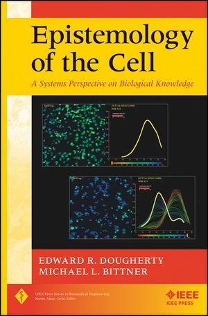 IEEE-02779-0 Epistemology of the Cell: A Systems Perspective on Biological Knowledge (Video Presentation Available)