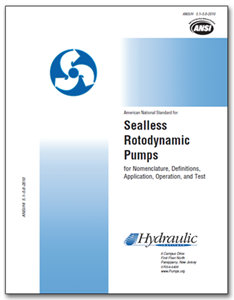 HI-A112 ANSI/HI 5.1-5.6-2010 Sealless Rotodynamic Pumps for Nomenclature, Definitions, Application, Operation, and Test