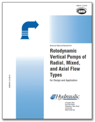 HI-B106 ANSI/HI 2.3-2013 Rotodynamic Vertical Pumps of Radial, Mixed, and Axial Flow Types for Design and Application