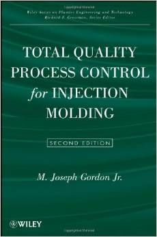 ASQ-29637 Total Quality Process Control for Injection Molding (NEW - $135.00)
