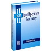 IP-31463 Reliability-Centered Maintenance, Second Edition
