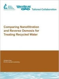 AWWA-30110 Comparing Nanofiltration and Reverse Osmosis for Treating Recycled Water
