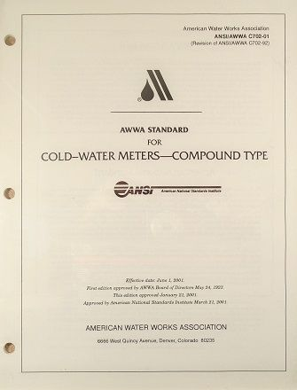 ANSI/AWWA-C702-01 Standard for Cold-Water Meters -- Compound Type