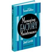 IP-31890 Managing Factory Maintenance, Second Edition (Video Presentation)