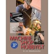 IP-35102 Machining for the Hobbyist (Video Presentation)