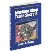 IP-34778 Machine Shop Trade Secrets, 2nd Edition (Video Presentation)