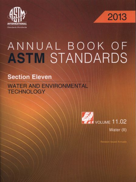 ASTM Standards, Annual Book, Volume 11.02-2013 (NEW: $30.00)