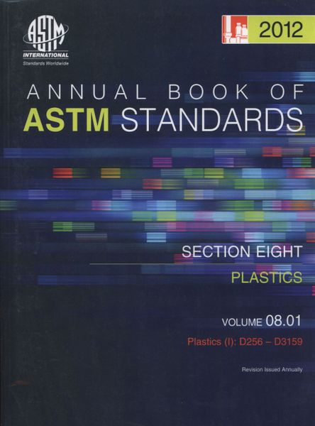 ASTM Standards, Annual Book, Volume 08.01-12, Plastics (I) ASTM-S080112 9780803087979 (NEW: $25.80)