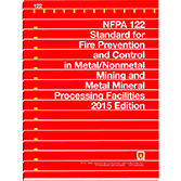 NFPA-122(15): Standard for Fire Prevention and Control in Metal/Nonmetal Mining and Metal Mineral Processing Facilities