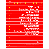NFPA-276(15): Standard Method of Fire Test for Determining the Heat Release Rate of Roofing Assemblies with Combustible Above-Deck Roofing Components